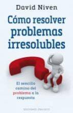 cómo resolver problemas irresolubles-david niven-9788491110453
