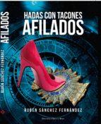 hadas con tacones afilados (ebook) ruben sanchez fernandez 9788491151753
