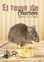 el remo de charon (ebook)-francisco ferrer carbonell-9788491267553