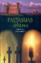 fantasmas del mundo-jonathan sutherland-diane canwell-9788492447053