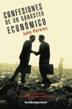 confesiones de un gangster economico. la cara oculta del imperial ismo americano-john perkins-9788492801053