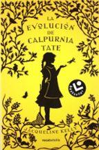 La evolución de Calpurnia Tate (Bestseller (roca))