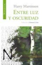 ENTRE LUZ Y OSCURIDAD