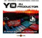 yo dj productor d. amo 9788494053153
