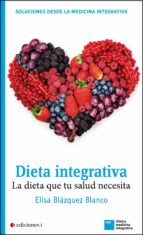 dieta integrativa (ebook)-elisa blazquez blanco-9788494181153