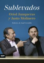 sublevados (ebook)-oriol junqueras-justo molinero-9788494240553