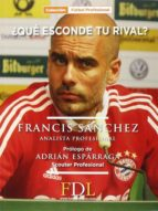 ¿que esconde tu rival? francisco sanchez sanchez 9788494298653