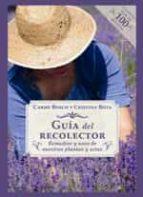 guia del recolector: remedios y usos de nuestras plantas y setas-carme bosch-9788494419553