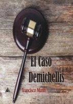 el caso demichellis francisco marin 9788494587153