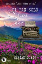 si tan solo fuera sexo (ebook)-myriam ojeda-9788494613753