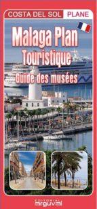 El libro de Plano de malaga turistico frances autor AA.VV TXT!