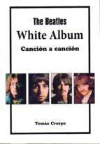 the beatles. white album-tomas crespo-9788494749353
