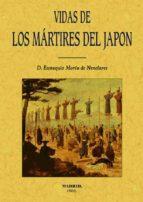 vidas de los martires del japon (ed. facsimil de la ed. madrid, 1 862)-eustaquio maria de nenclares-9788495636553