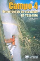 campo 4: recuerdos de un escalador de yosemite-steven d. roper-9788495760753