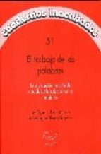el trabajo de las palabras luisa muraro 9788496004153