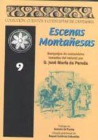 escenas montañesas (vol. 9)-jose maria de pereda-9788496042353