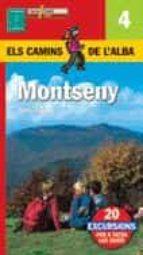 MONTSENY: 20 EXCURSIONS PER A TOTES LES EDATS