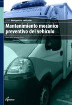 mantenimiento mecanico preventivo del vehiculo (ciclo formativo d e grado medio) manuel bielsa 9788496334953