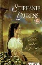 todo sobre la pasion-stephanie laurens-9788496778153