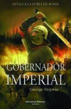 gobernador imperial-george shipway-9788496952553