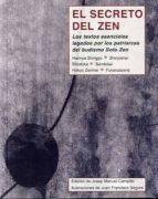 el secreto del zen: los textos esenciales legados por los patriar cas del budismo 9788497167253