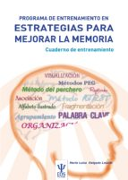 programa de entrenamiento en estrategias para mejorar la memoria. cuaderno de entrenamiento maria luisa delgado losada 9788497274753