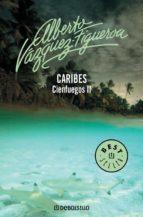 caribes (vol. ii): cienfuegos alberto vazquez figueroa 9788497597753