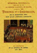 memoria historica sobre el tribunal de la inquisicion (reprod. de d la ed. de madrid, 1812)-juan antonio llorente-9788497610353