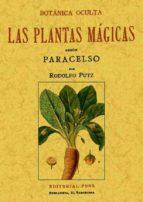 botanica oculta: las plantas magicas segun paracelso (ed. facsimi l) rodolfo putz 9788497612753