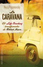 la caravana-robert karro-9788497778053
