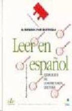 leer en español: ejercicios de comprension lectora (el español po r destrezas) maria rodriguez amparo rodriguez 9788497781053