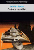Contra la oscuridad (Solaris ficción)