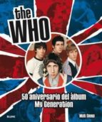 the who: 50 aniversario del album my generation mat snow 9788498019353