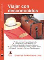 viajar con desconocidos (2ª ed.)-9788498272253