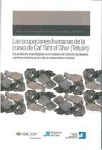 LAS OCUPACIONES HUMANAS DE LA CUEVA DE CAF TAHT EL GHAR (TETUAN): LOS PRODUCTOS ARQUEOLOGICOS EN EL CONTEXTO DEL ESTRECHO DE GIBRALTAR