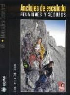 anclajes de escalada. reuniones y seguros-john long-bob gaines-9788498290653