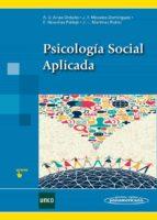 psicología social aplicada ana victoria et al. arias orduña jose francisco morales dominguez 9788498354553