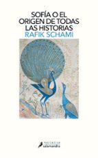 sofia o el origen de todas las historias-rafik schami-9788498387353