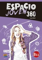 espacio joven 360º   nivel b1.1: libro del alumno 9788498489453