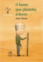 o home que plantaba arbores-jean giono-9788498651553