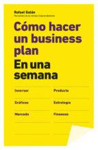 Cómo Hacer Un Business Plan En Una Semana (Sin colección)