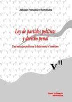 ley de partidos politicos y derecho penal-antonio fernandez hernandez-9788498760453