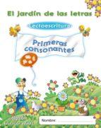 el jardín de las letras. lectoescritura. primeras consonantes.3/5-9788498775853