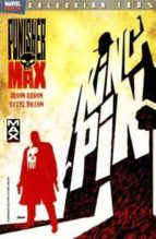 punisher max 1: king pin-jason aaron-9788498856453