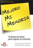 mejoro mi memoria andres sardinero peña 9788498962253