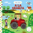 Un Dia A La Granja (Català - Brúixola - Projecte 0-3)