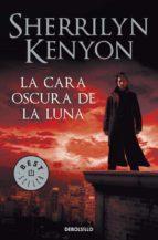 la cara oscura de la luna (cazadores oscuros 10) sherrilyn kenyon 9788499085753