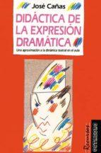 DIDÁCTICA DE LA EXPRESIÓN DRAMÁTICA (EBOOK)