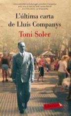 l ultima carta de companys-toni soler-9788499302553