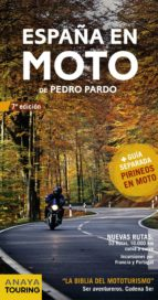 españa en moto 2012 (7ª ed) (incluye guia separada pirineos en mo to) pedro pardo blanco 9788499354453